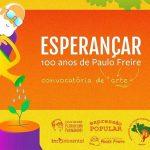 Esperançar, 100 anos de Paulo Freire | Chamada para artistas